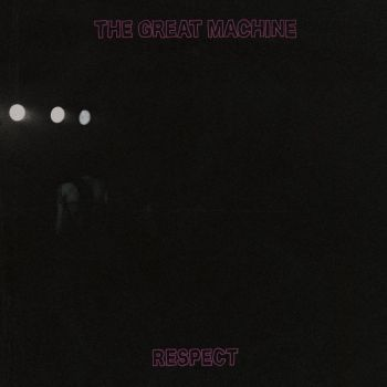 Download torrent The Great Machine - Respect (2018)