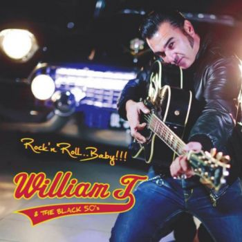 Download torrent William T. & The Black 50's - Rock'n'Roll... Baby! (2018)