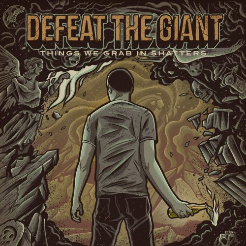 Download torrent Defeat The Giant - Things We Grab In Shatters (2018)