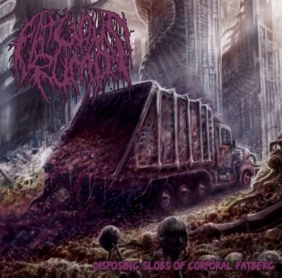 Download torrent Fatuous Rump - Disposing Slobs of Corporal Fatberg (2018)