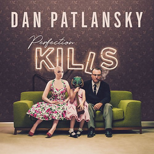 Download torrent Dan Patlansky - Perfection Kills (2018)