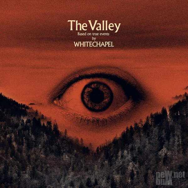 Download torrent Whitechapel - The Valley (2019)