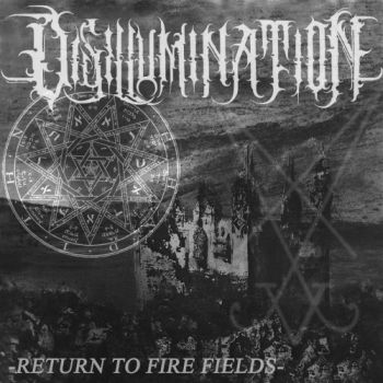 Download torrent Disillumination - Return To Fire Fields (2018)