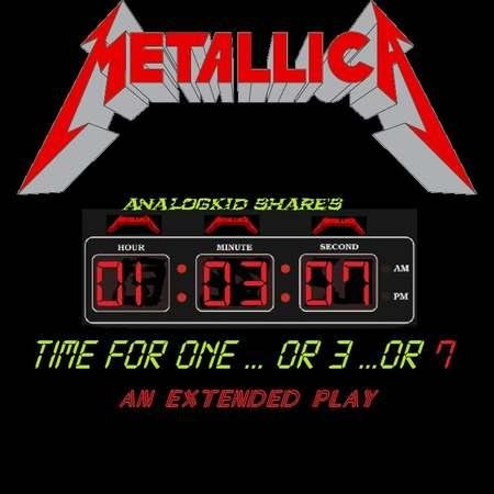 Download torrent Metallica - Time For One...Or 3...Or 7 (2018)