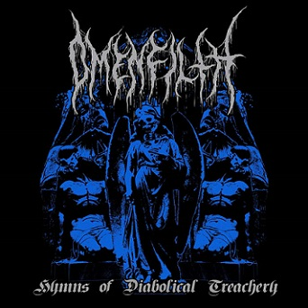 Download torrent Omenfilth - Hymns of Diabolical Treachery (2018)