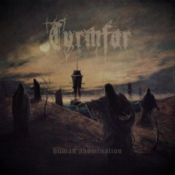 Download torrent Tyrmfar - Human Abomination (2017)