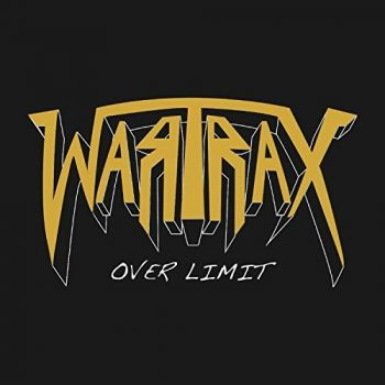 Download torrent Wartrax - Over Limit (2018)