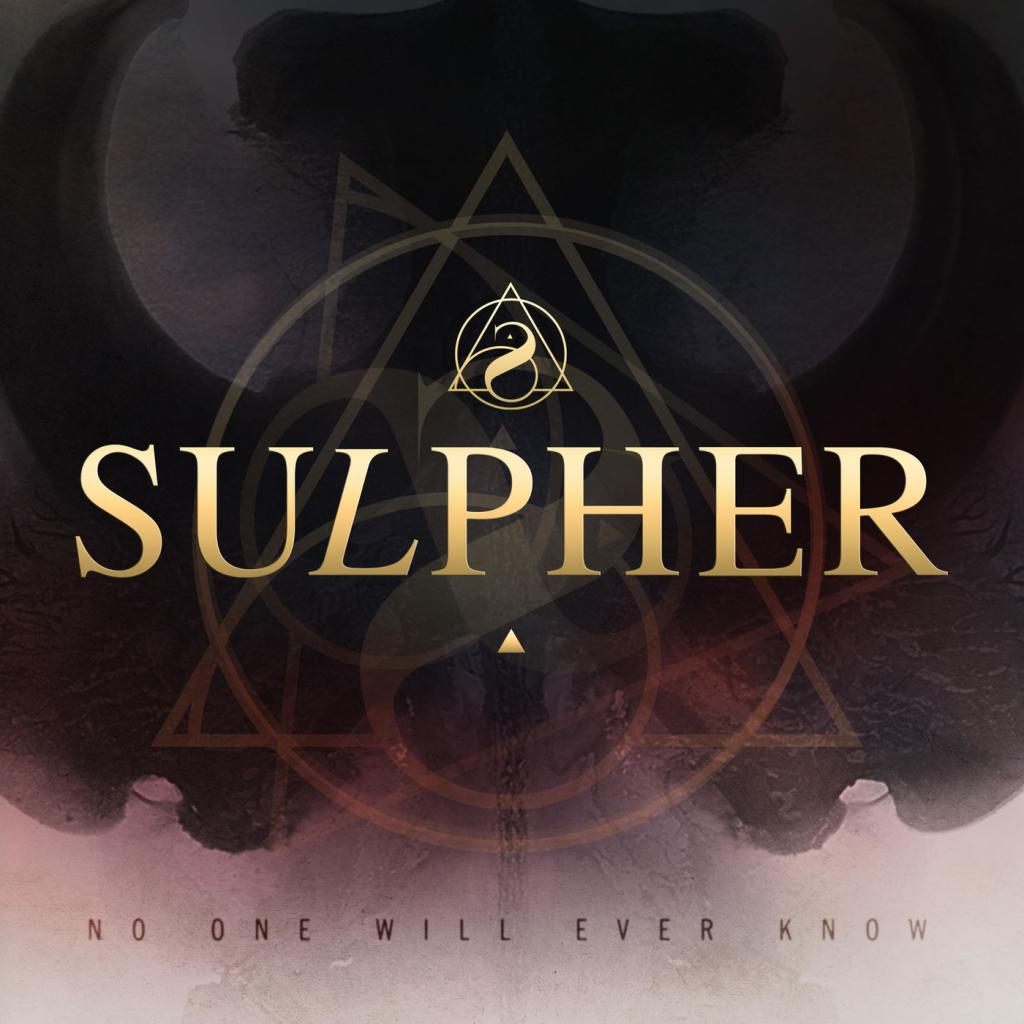 Download torrent Sulpher - No One Will Ever Know (2018)