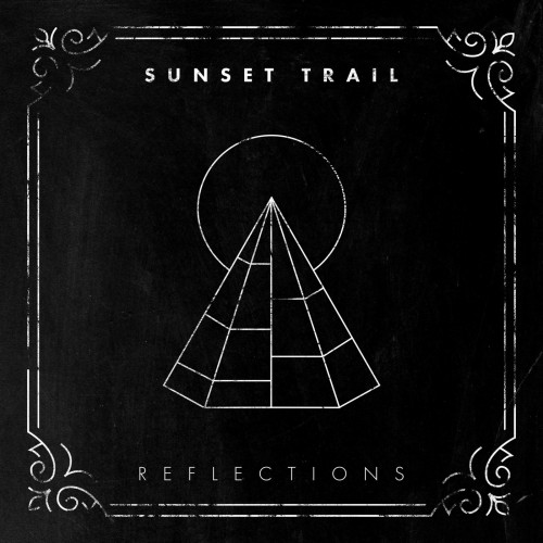 Download torrent Sunset Trail - Reflections (2018)