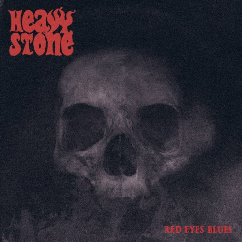 Download torrent Heavy Stone - Red Eyes Blues (2018)
