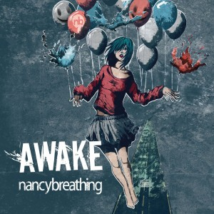 Download torrent Nancybreathing - Awake (2018)