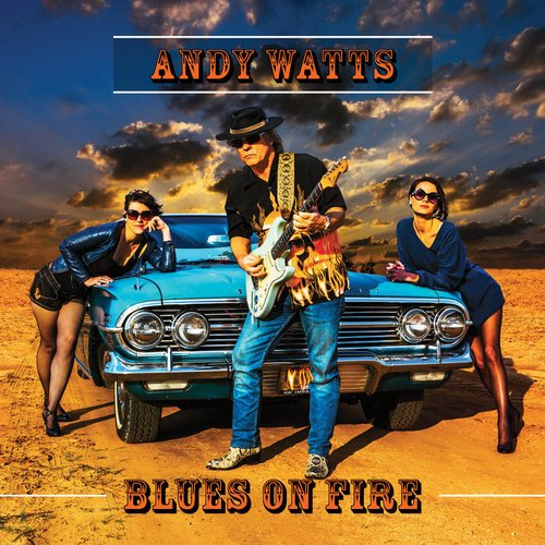 Download torrent Andy Watts - Blues On Fire (2018)