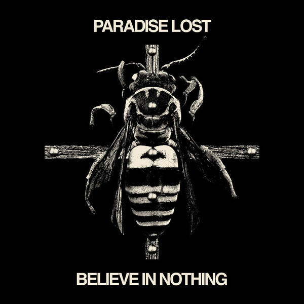 Download torrent Paradise Lost - Believe In Nothing (2018)