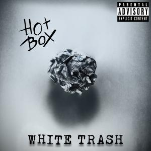 Download torrent HotBox - White Trash (Deluxe Edition) (2018)
