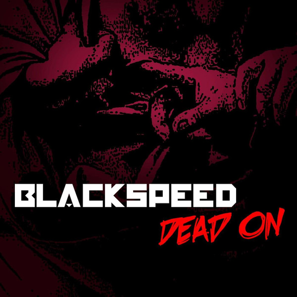 Download torrent Blackspeed - DEAD ON (2018)