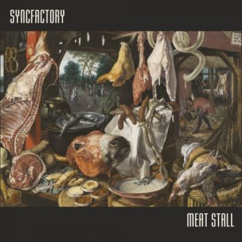 Download torrent Syncfactory - Meat Stall (2018)