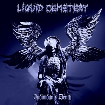 Download torrent Liquid Cemetery - Individual Death (2018)