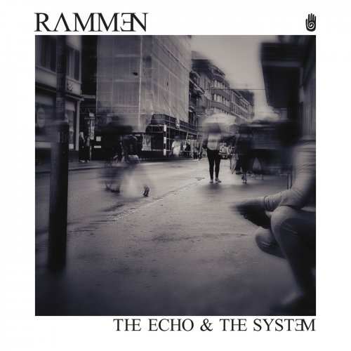 Download torrent Rammen - The Echo & The System (2018)
