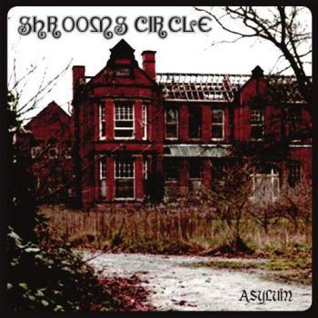 Download torrent Shrooms Circle - Asylum (2018)