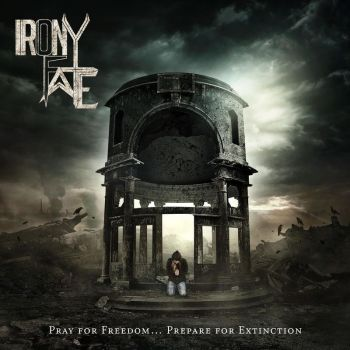 Download torrent Irony of Fate - Pray for Freedom... Prepare for Extinction (2018)