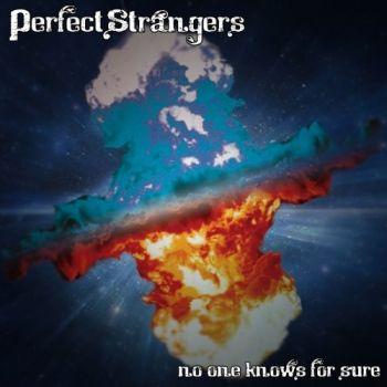 Download torrent Perfect Strangers - No One Knows For Sure (2018)