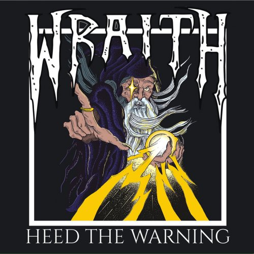 Download torrent Wraith - Heed The Warning (2018)