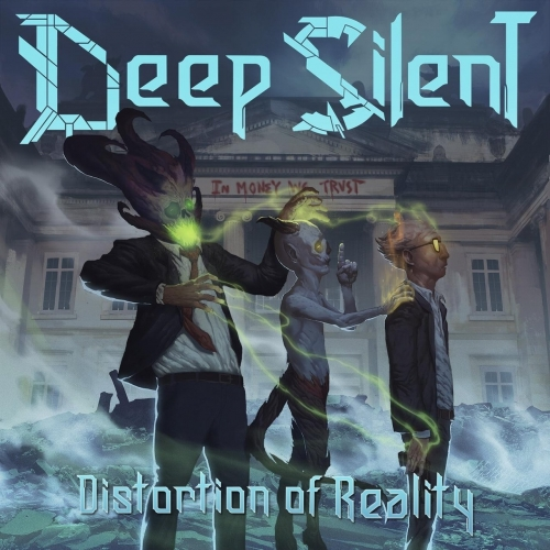 Download torrent Deep Silent - Distortion of Reality (2018)
