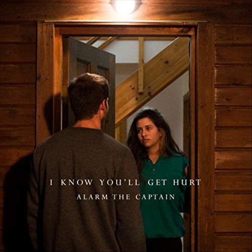 Download torrent Alarm the Captain - I Know You'll Get Hurt (2018)