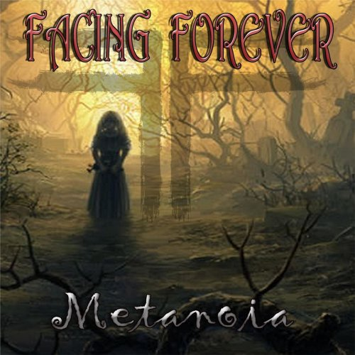 Download torrent Facing Forever - Metanoia (2018)