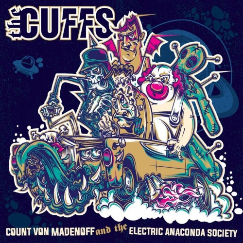 Download torrent The Cuffs - Count Von Madenoff And The Electric Anaconda Society (2018)