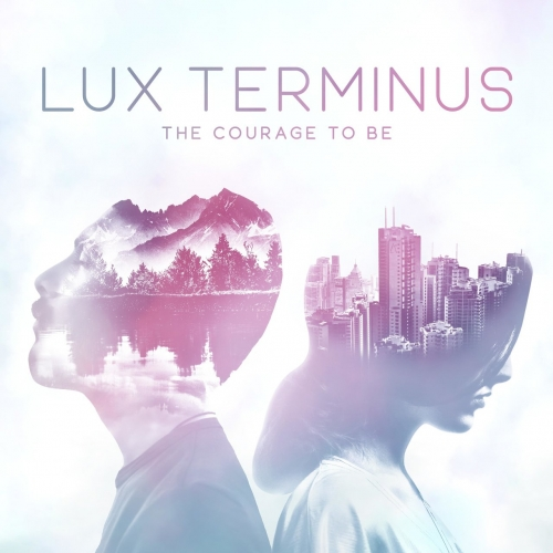 Download torrent Lux Terminus - The Courage to Be (2018)