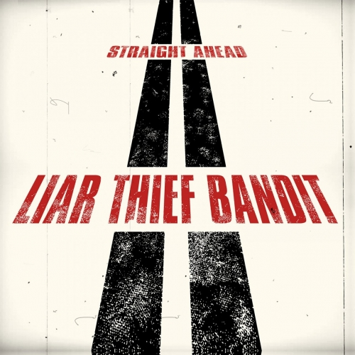 Download torrent Liar Thief Bandit - Straight Ahead (2018)