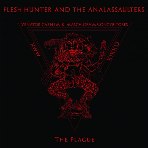 Download torrent Flesh Hunter And The Analassaulters - The Plague (2018)