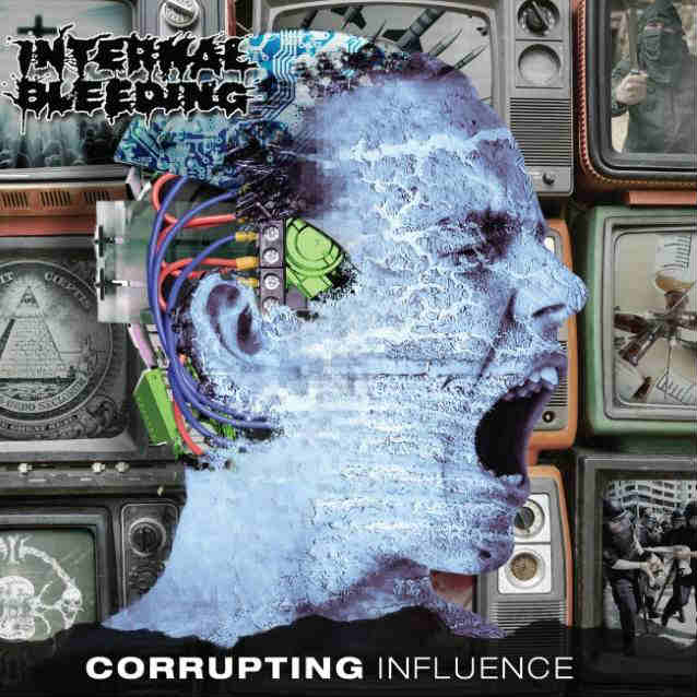 Download torrent Internal Bleeding - Corrupting Influence (2018)