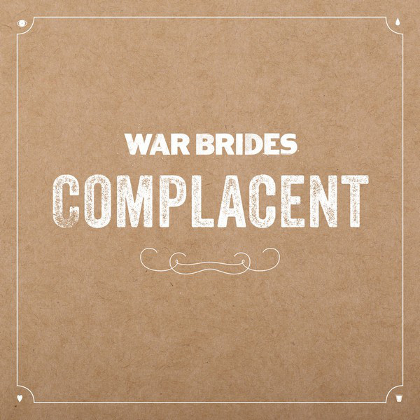 Download torrent War Brides - Complacent (2018)
