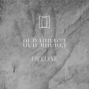 Download torrent Our Mirage - Lifeline (2018)