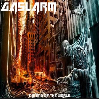 Download torrent Gaslarm - The End of The World (2018)