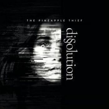 Download torrent The Pineapple Thief - Dissolution (2018)