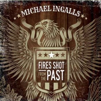 Download torrent Michael Ingalls - Fires Shot from the Past (2018)