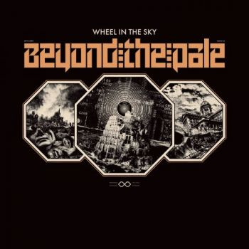 Download torrent Wheel In The Sky - Beyond The Pale (2018)