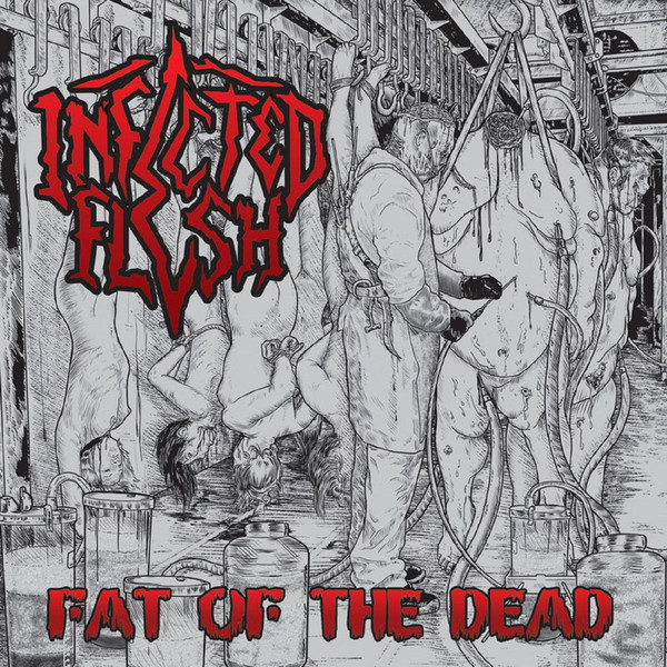 Download torrent Infected Flesh - Fat Of The Dead (2018)