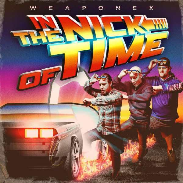 Download torrent Weaponex - In the Nick of Time (2018)