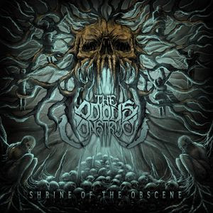 Download torrent The Odious Construct - Shrine of the Obscene (2018)