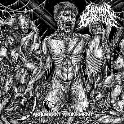Download torrent Human Barbecue - Abhorrent Atonement (2018)