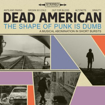 Download torrent Dead American - The Shape of Punk Is Dumb (EP) (2018)