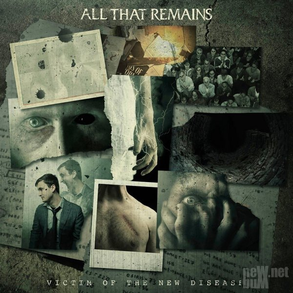 Download torrent All That Remains - Victim of the New Disease (2018)