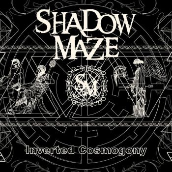 Download torrent Shadow Maze - Inverted Cosmogony (2019)