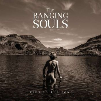 Download torrent The Banging Souls - Rich to the Bone (2019)