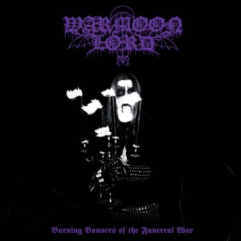 Download torrent Warmoon Lord - Burning Banners Of The Funereal War (2019)